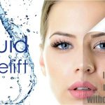5 Advantages of a liquid facelift